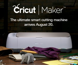 Check Out Cricut Maker