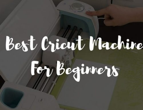 Which Is The Best Cricut Machine for Beginners?