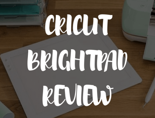 Cricut BrightPad Review