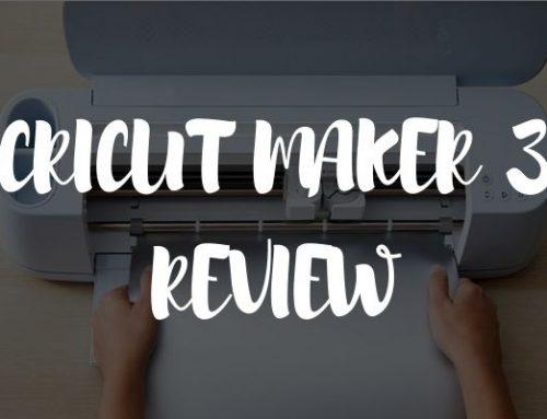 Cricut Maker 3 Review